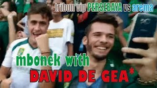 Download Video Mbonek PERSEBAYA VS arema fc (Tribun VIP onok David De Gea*) MP3 3GP MP4
