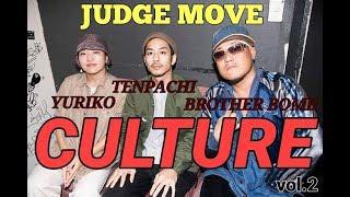 YURIKO , TENPACHI, BROTHER BOMB – CULTURE vol.2 JUDGE MOVE