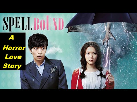 A Horror Love Story | Spellbound | Explained in HINDI