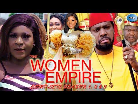 THE WOMEN EMPIRE ( SEASON 1,2&3 ) - Destiny Etiko New Movie 2021 Latest Nigerian Nollywood Movie