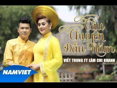 MV Tết 2016 - Câu Chuyện Đầu Năm - Viết Trung ft Lâm Chi Khanh
