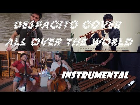 DESPACITO COVER !! All Over The World |INSTRUMENTAL|