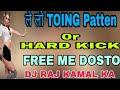 DJ RAJ KAMAL BASTI√√PACK FREE ME√√TOING HARD KICK
