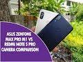 Asus Zenfone Max Pro M1 vs Redmi Note 5 Pro Camera Comparison Mp3 Song