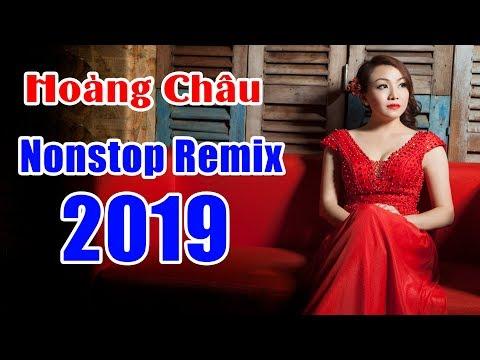 Hoàng Châu - NONSTOP HIT DANCE REMIX