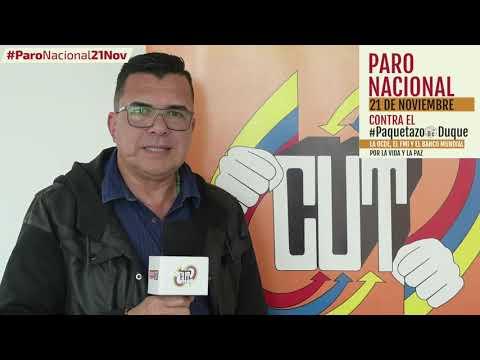 Edgar Mojica, secretario general de la CUT invita a #ParoNacional21N