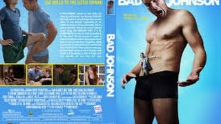 Bad Johnson (2014) with Jamie Chung, Cam Gigandet, Nick Thune Movie