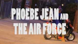 PHOEBE JEAN AND THE AIR FORCE - DAY IS GONE OFFICIAL VIDEO - YouTube