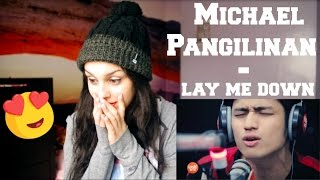 "Video Michael Pangilinan covers ""Lay Me Down"" - REACTION!!!! MP3, 3GP, MP4, WEBM, AVI, FLV Januari 2019"