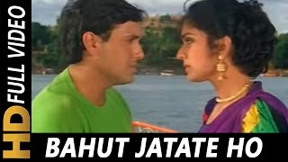 Video Bahut Jatate Ho Chah Humse | Alka Yagnik, Mohammad Aziz | Aadmi Khilona Hai 1993 Songs | Govinda MP3, 3GP, MP4, WEBM, AVI, FLV September 2019