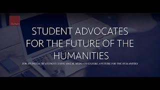 Students: Why are the Humanities important?