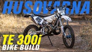 8. 2019 Husqvarna TE 300i | Bike Build