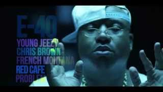 E-40 (Feat. Young Jeezy, Chris Brown, French Montana, Red Cafe) - Function Remix