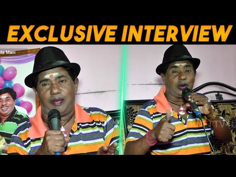 Exclusive Interview With Bonda Mani ..