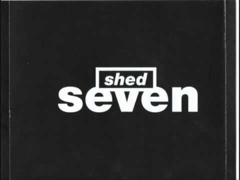 shed seven 7 hanging on the outside