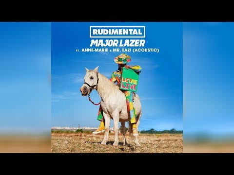Rudimental & Major Lazer - Let Me Live (feat. Anne-Marie & Mr.Eazi) (Official Acoustic Audio)