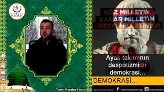 Demokrasi ve İslam (Yasin Karataş Hoca)