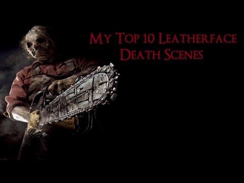 My Top 10 Leatherface Kills HD