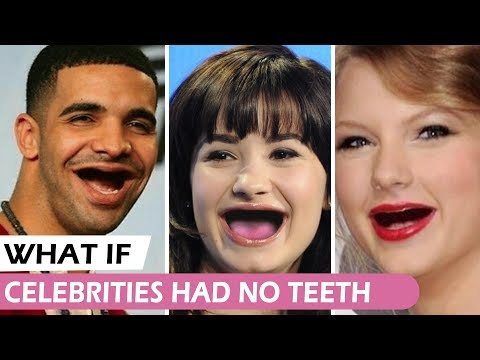 What If Celebrities Had No Teeth