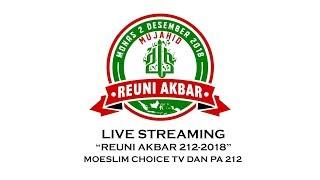 Video Reuni Akbar 212 - 2018 MP3, 3GP, MP4, WEBM, AVI, FLV Desember 2018