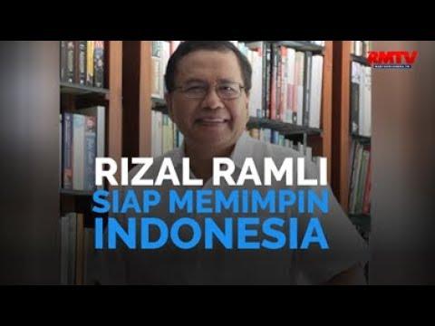 Rizal Ramli Siap Memimpin Indonesia