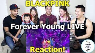 Video BLACKPINK - 'FOREVER YOUNG' Live | Reaction - Australian Asians MP3, 3GP, MP4, WEBM, AVI, FLV Juli 2018