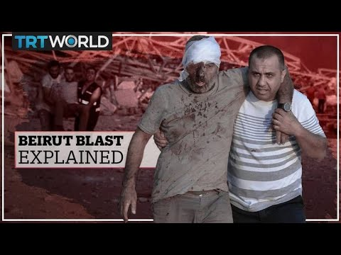 What happened in Lebanon? The Beirut blast explained