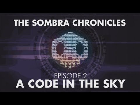 The Sombra Chronicles: Episode 2 A Code In The Sky... Overwatch's Sombra ARG