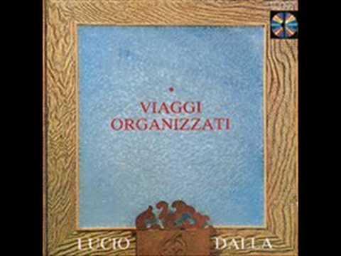 , title : 'Viaggi Organizzati - Lucio Dalla'