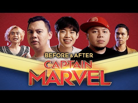 BEFORE & AFTER CAPTAIN MARVEL