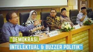 "Video ""Demokrasi, Peran Intelektual dan Buzzer Politik"" MP3, 3GP, MP4, WEBM, AVI, FLV April 2019"