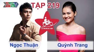 Ngọc Thuận vs. Quỳnh Trang | LỮ KHÁCH 24H | Tập 219 | 250514