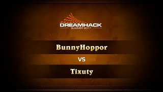 BunnyHoppor vs Tixuty, game 1