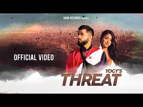 THREAT (Full Video) YOGY | Anmol Dhaliwal | Latest Punjabi Songs 2020