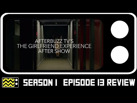 The Girlfriend Experience Season 1 Episode 13 Review & After Show | AfterBuzz TV
