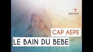 CAP AEPE : comment donner le bain au bébé ?