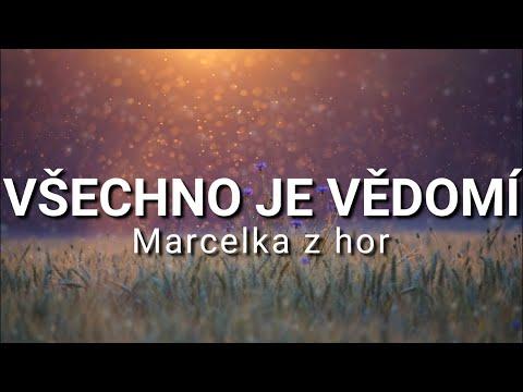 Marcelka z hor - zkrácené verze #10 - [VŠECHNO JE VĚDOMÍ] - audio