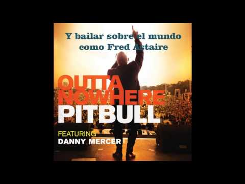 Outta nowhere(Subtitulada al español)Pitbull ft Da