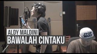 Download lagu Aldy Maldini Bawalah Cintaku Cover Mp3