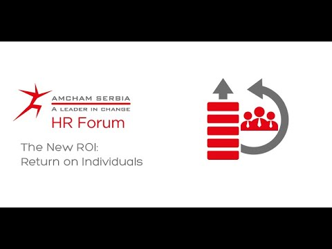 HR Forum: The new ROI - Return on Individual