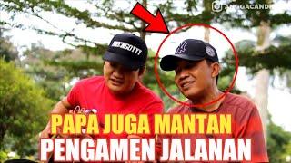 Download Video PAPA DULUNYA JUGA PENGAMEN!! NGOBROL SAMA PAPA! JANGAN TAKUT BERMIMPI MP3 3GP MP4