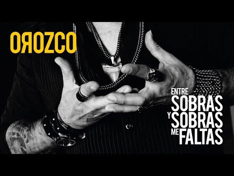 OROZCO - Entre Sobras Y Sobras Me Faltas (YouTube Red Carpet)