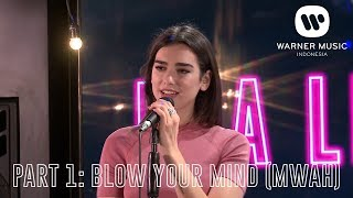 Video [INTIMATE PERFORMANCE - DUA LIPA] PART 1: BLOW YOUR MIND (MWAH) MP3, 3GP, MP4, WEBM, AVI, FLV Maret 2019