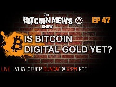Bitcoin News #47 - Digital Gold, Bcash video