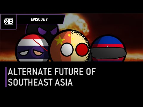 ALTERNATE FUTURE OF SOUTHEAST ASIA   Episode 9 - Origin