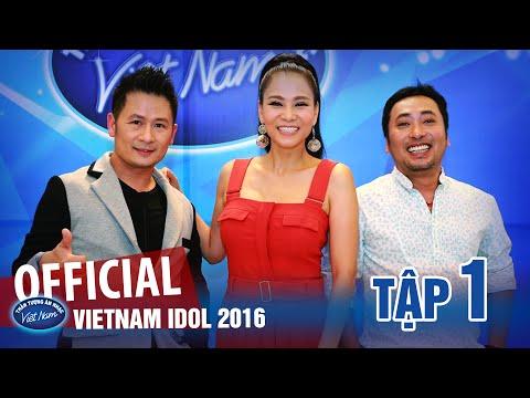 VIETNAM IDOL 2016 - TẬP 1 FULL HD