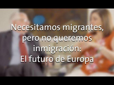 Necesitamos migrantes pero no queremos la inmigración: el futuro de Europa
