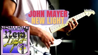Video John Mayer - New Light | Guitar Cover MP3, 3GP, MP4, WEBM, AVI, FLV Mei 2018