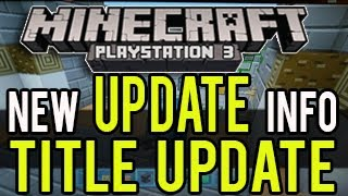 Minecraft Playstation (PS3 & PS4) - NEW UPDATE INFORMATION! (Skin Packs, Texture Packs)