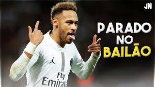 Neymar Jr - Parado no Bailão ( MC L Da Vinte e MC Gury )
